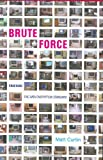 img - for By Matt Curtin - Brute Force: Cracking the Data Encryption Standard book / textbook / text book