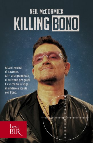 Killing Bono (best BUR)