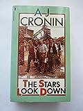 The Stars Look Down (045000497X) by Cronin, A. J.