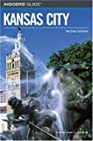 img - for Insiders' Guide to Kansas City, 2nd (Insiders' Guide Series) by Katie Van Luchene (2005-01-01) book / textbook / text book