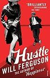 Will Ferguson Hustle