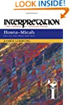 Hosea-Micah: Interpretation (Interpre...