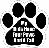 E&S Pets Dog Car Magnet, My Kids Have Four Paws and a Tail, UV Coated