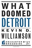 What Doomed Detroit (Encounter Broadside)