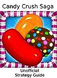 Candy Crush Saga: Strategy Guide