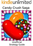 Candy Crush Saga: Strategy Guide