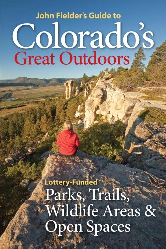 John Fielder's Guide to Colorado's Great Outdoors: Lottery-Funded Parks, Trails, Wildlife Areas & Open Spaces (Colorado Lottery compare prices)