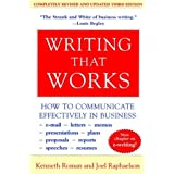 Writing That Works, 3e: How to Communicate Effectively in Business ~ Kenneth Roman