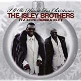 I'll Be Home For Christmas Featuring Ron Isley