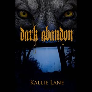 Dark Abandon Audiobook