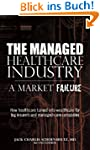 The Managed Healthcare Industry -- A...