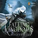 Falling Kingdoms: Falling Kingdoms, Book 1 (       UNABRIDGED) by Morgan Rhodes Narrated by Fred Berman