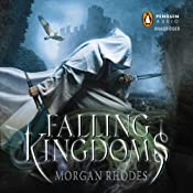 Falling Kingdoms: Falling Kingdoms, Book 1 | [Morgan Rhodes]