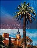 echange, troc Serge Bathendier, Patrick Escudero - Barcelone et la Catalogne