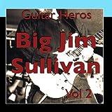 Guitar Heroes - Big Jim Sullivan Vol 2