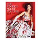 The Golden Age of Couture (Paperback)