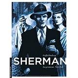 Sherman - tome 1 - La Promesse. New Yorkpar Desberg