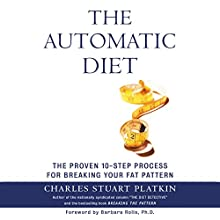 The Automatic Diet (       UNABRIDGED) by Charles Stuart Platkin Narrated by James Fouhey