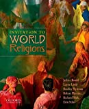 img - for Invitation to World Religions by Jeffrey Brodd (2012-07-16) book / textbook / text book