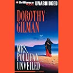 Mrs. Pollifax Unveiled (       UNABRIDGED) by Dorothy Gilman Narrated by Sharon Williams