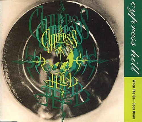 When the Shit Goes Down by Cypress Hill (2000-05-01)