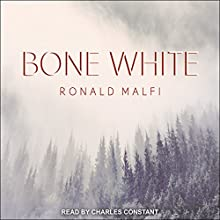 Bone White Audiobook by Ronald Malfi Narrated by Charles Constant