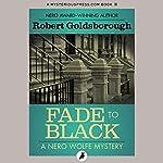Fade to Black | Robert Goldsborough