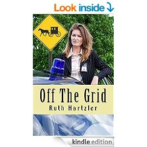 Off The Grid (Amish Romance Suspense) (Amish Safe House Bk 1)