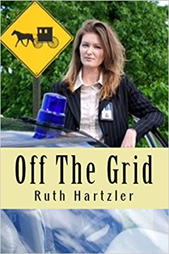 Off The Grid (Amish Christian Cozy Mystery) (Amish Safe House Bk 1)