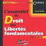 echange, troc Vanessa Barbé - L'essentiel du droit des libertés fondamentales 2014-2015