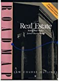 img - for Real Estate: Aspen Roadmap Law Course Outline (Aspen Roadmap Law Course Outlines) book / textbook / text book