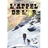 L&#39;appel de l&#39;orpar Jack Leroy