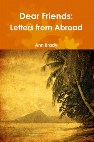 Book: Dear Friends - Letters from Abroad by Ann Brady