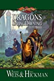 Dragons of Spring Dawning (Dragonlance Saga Novel: Chronicles) (0833531654) by Margaret Weis