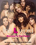 Kera Bolonik The L Word: Welcome to Our Planet