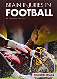 img - for Brain Injuries in Football (Essential Issues Set 4) book / textbook / text book
