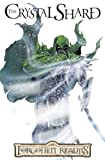 Forgotten Realms - The Legend Of Drizzt Volume 4: The Crystal Shard (Forgotten Realms Graphic Novels) (V. 4)