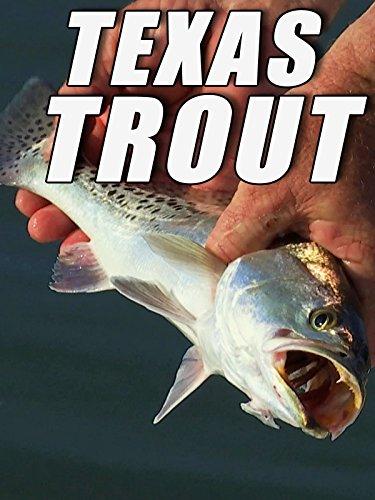Clip: Texas Trout
