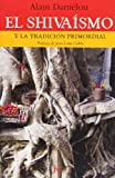 img - for El Shiva smo: Y la tradici n primordial book / textbook / text book
