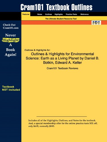Studyguide for Environmental Science: Earth as a Living Planet by Daniel B. Botkin, ISBN 9780470118559