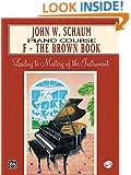 John W. Schaum: Piano Course : F-The Brown Book