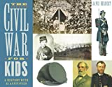 img - for The Civil War for Kids: A History with 21 Activities (For Kids series) book / textbook / text book