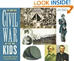 The Civil War for Kids: A History wit...