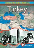 Turkey (Creation of the Modern Middle East) (0791065049) by Heather Lehr Wagner