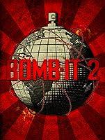 Bomb It! 2 [HD]