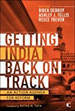 img - for Getting India Back on Track: An Action Agenda for Reform book / textbook / text book