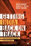 Getting India Back on Track: An Actio...