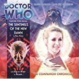 The Sentinels of the New Dawn (Doctor Who: The Companion Chronicles)