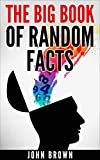 The Big Book of Random Facts