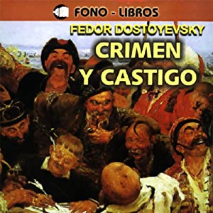 Crimen y Castigo [Crime and Punishment] Hörbuch